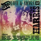 The Life & Songs of Emmylou Harris: An All-Star