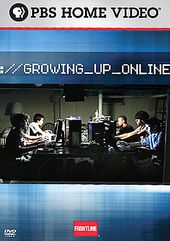 Frontline - Growing Up Online