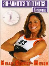 Kelly Coffey-Meyer: 30 Minutes to Fitness -