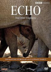 BBC - Echo and Other Elephants (2-DVD)
