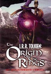 J.R.R. Tolkien: Origin of the Rings - An