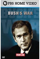 Bush's War - Frontline