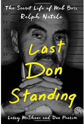 Last Don Standing: The Secret Life of Mob Boss