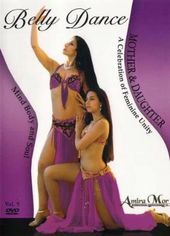 Amira Mor: Belly Dance for Mother and Daughter