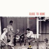 Close to Home: Old Time Music From Mike Seeger's
