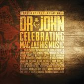 The Musical Mojo of Dr. John: Celebrating Mac &
