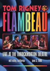 Tom Rigney & Flambeau - Live At The Throckmorton