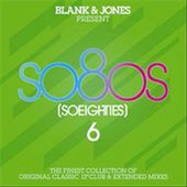 Blank & Jones Present: So 80s 6 (3-CD)