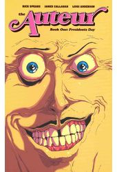 The Auteur 1: President's Day