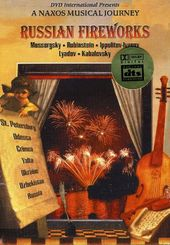 Naxos Musical Journey, A - Russian Fireworks
