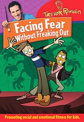 Facing Fear Without Freaking Out