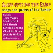 Guide Cats for the Blind: Songs and Poems of Les