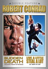 Robert Conrad Double Feature: Sudden Death / Live