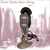 New York Doo Wop, Volume 1