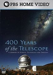 PBS - 400 Years of the Telescope: A Journey of
