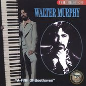 The Best of Walter Murphy: A Fifth of Beethoven