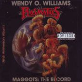Maggots: The Record