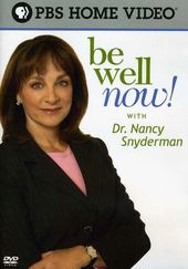 Be Well Now with Dr. Nancy Snyderman