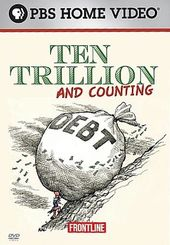 PBS - Frontline: Ten Trillion and Counting