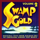 Swamp Gold, Volume 2