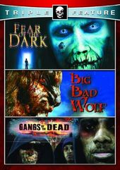 Fear of the Dark / Big Bad Wolf / Gangs of the