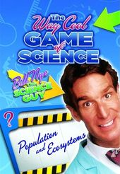 Bill Nye's Way Cool Game of Science: Populations