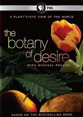 PBS Specials - The Botany of Desire