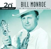 The Best of Bill Monroe - 20th Century Masters /