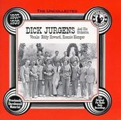 The Uncollected Dick Jurgens & His Orchestra,
