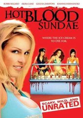 Hot Blood Sundae (Unrated)