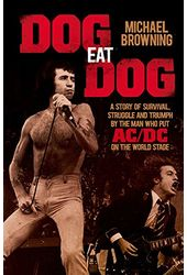 Dog Eat Dog: A Story of Survival, Struggle and