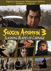 Shogun Assassin 3 - Slashing Blades Of Carnage