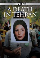 PBS - Frontline: A Death in Tehran