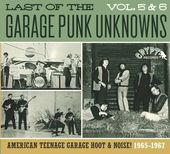 Last of the Garage Punk Unknowns, Volume 5-6
