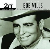 The Best of Bob Wills - 20th Century Masters /
