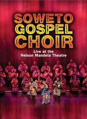 Soweto Gospel Choir - Live At The Nelson Mandela