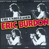 The Unreleased Eric Burdon (Live)