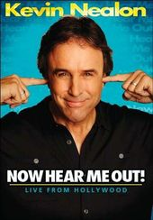 Kevin Nealon: Now Hear Me Out! - Live from
