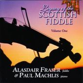 Legacy of the Scottish Fiddle, Volume 1: Classic