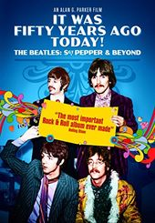 It Was Fifty Years Ago Today! - The Beatles: Sgt.
