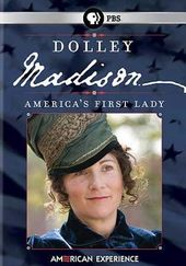 American Experience: Dolley Madison - America's