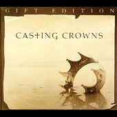 Casting Crowns Gift Edition (Limited)