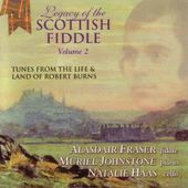 Legacy of the Scottish Fiddle, Volume 2: Music