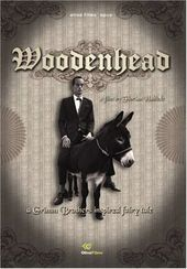 Woodenhead: A Grimm Brothers Inspired Fairy Tale