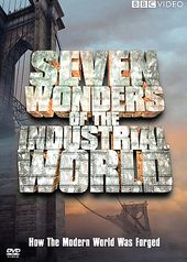 BBC - Seven Wonders of the Industrial World