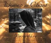 Women In Chant: Recordare