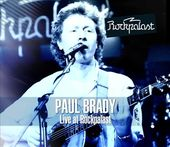 Paul Brady: Live at Rockpalast