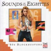 Sounds of The Eighties: 80s Blockbusters
