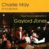 Plays the Arrangements of Gaylord Jones (Live)