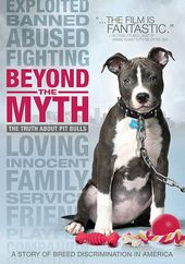 Beyond the Myth: The Truth About Pit Bulls
